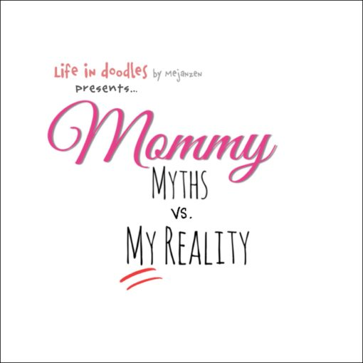 Mommy myths vs. my reality