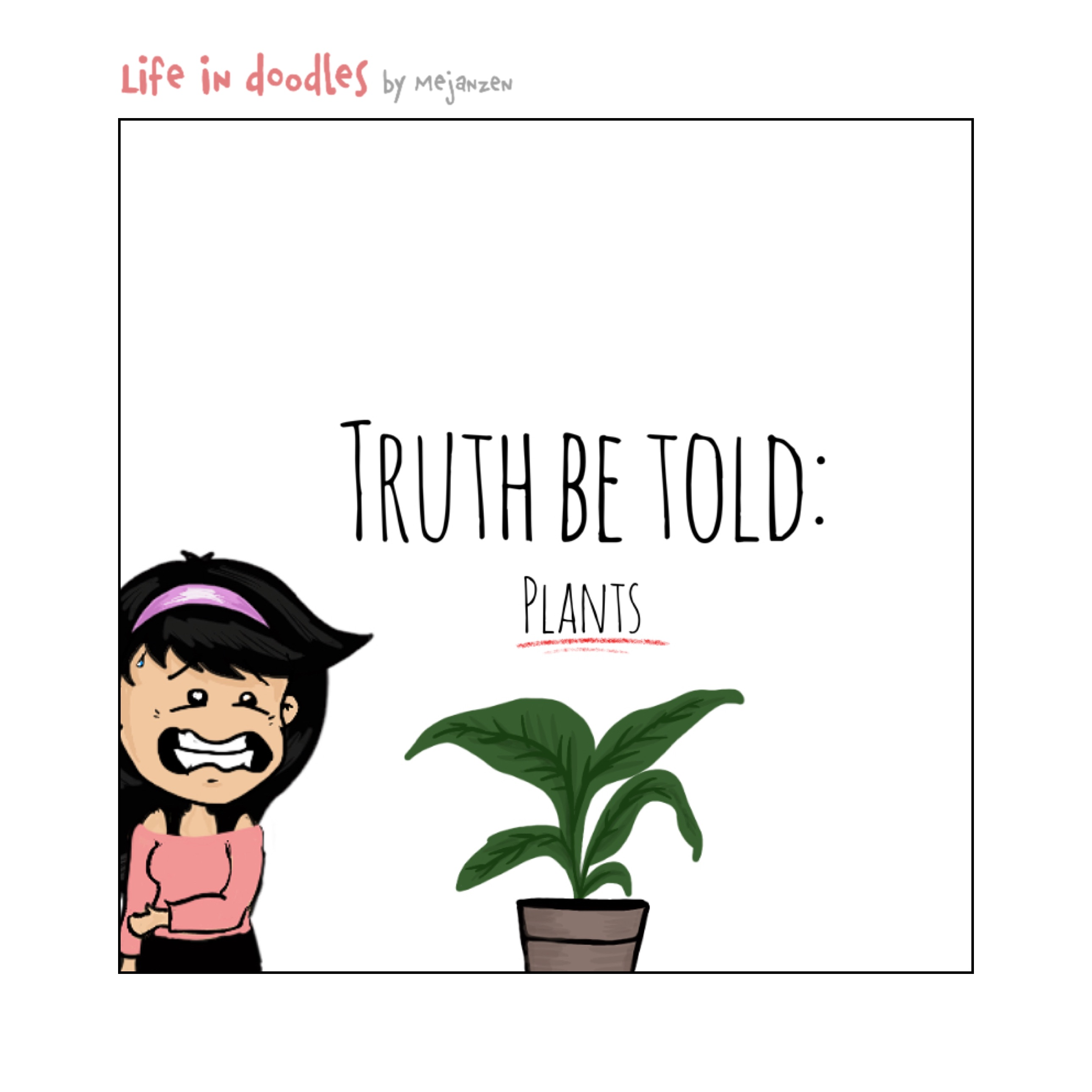 Truth be told: Plants